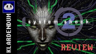 Quick review: System Shock 2
