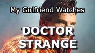 "Do NOT Show Your Girlfriend ""Doctor Strange""'s Trailer"