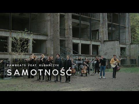 Pawbeats - Samotność - ft. Kubańczyk