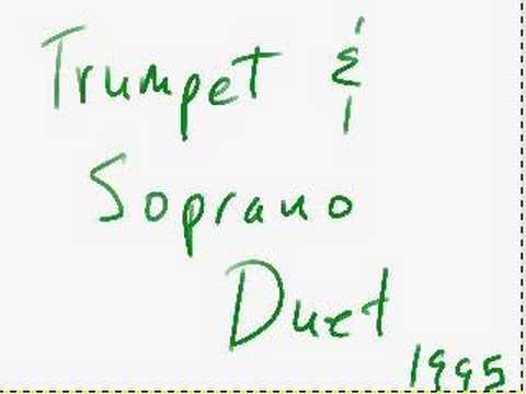 Piccolo Trumpet and Soprano Duet