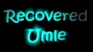 Recovered Umle - Intro - X-box360 Live Gamertag