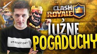 """Clash Royale #42 """"LUŹNE POGADUCHY"""""""