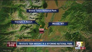 Cincinnati teen missing in a Wyoming national park