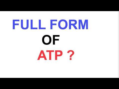FULL FORM OF ATP ?