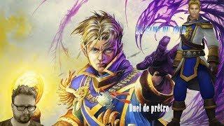 La Game du Jour - 05/09 Duel de prêtre