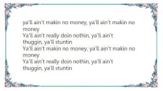 Watch Webbie Yall Aint Makin No Money video