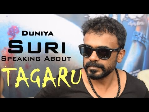 Tagaru -  Director Duniya Suri Speaking About Movie | Shivarajkumar, Manvitha Harish
