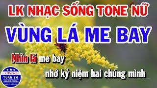 Karaoke Liên Khúc Nhạc Vàng Bất Hủ Tone Nữ | Vùng Lá Me Bay | Mười Năm Tái Ngộ