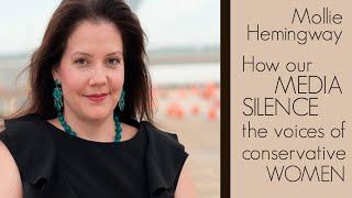 How Our Media Silence the Voices of Conservative Women Mollie Hemingway