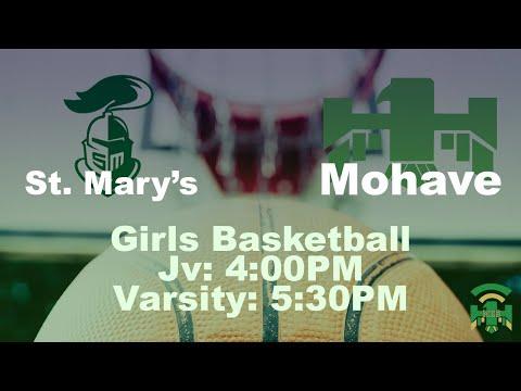 St. Mary's Catholic High School vs Mohave High School - Jv/V Girls Basketball