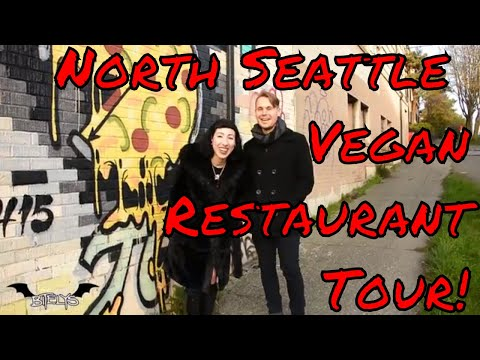 North Seattle Vegan Restaurant Bar Crawl & Guide