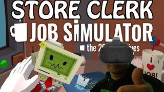 Job Simulator Gameplay #1 - Store Clerk (PC)(HTC Vive VR)
