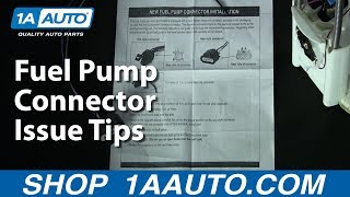 Fuel Pump Connector Issue Tips 1AAuto.com