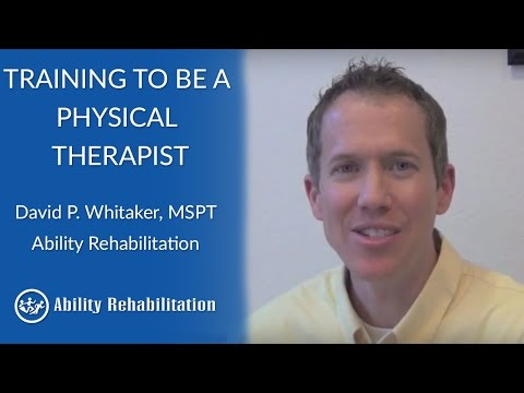 what-type-of-training-is-required-to-be-a-physical-therapist?- -ability-rehabilitation