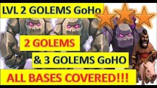 Clash Of Clans - Perfect GoHo GoHog GoHoWi Attack - 2 Lvl 2 Golems & 3 Lvl 2 Golems Attack