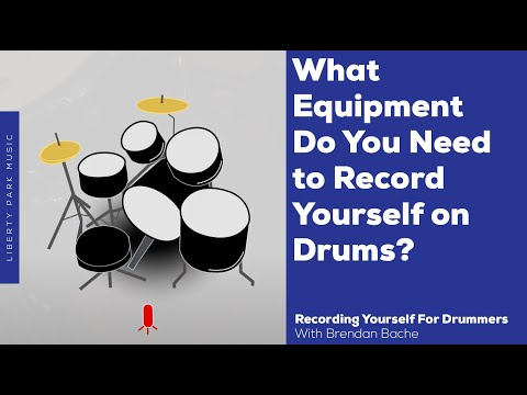 What Equipment Do You Need? | Recording Yourself For Drummers