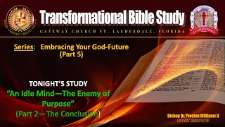 """Transformational Tuesday: """"EMBRACING YOUR GOD-FUTURE (Part-5)"""""""