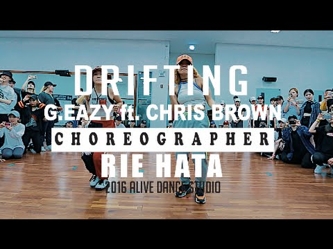 DRIFTING - G.EAZY(FT. CHRIS BROWN) / RIE HATA CHOREOGRAPHY
