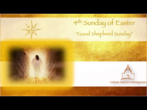 Holy Mass - 4th Sunday of Easter Year B
