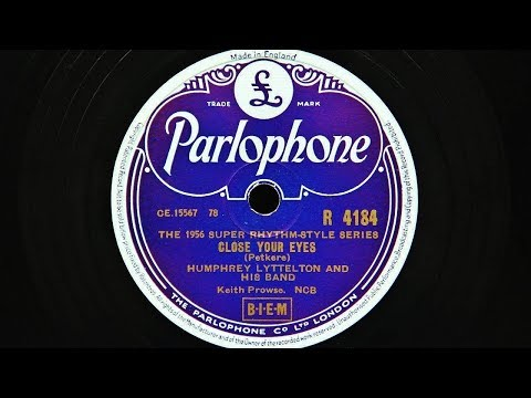 Humphrey Lyttelton and His Band - Close Your Eyes