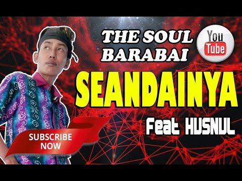 Seandainya feat Husnul