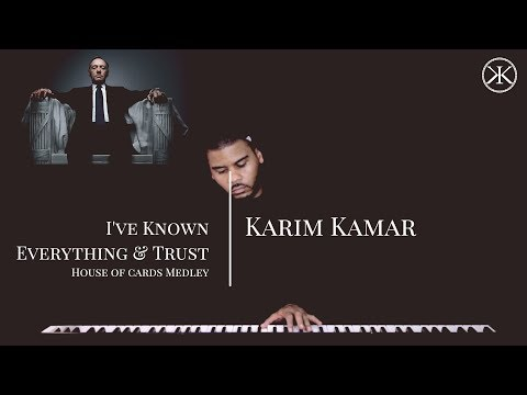 House Of Cards - I've Known Everything/Trust - Soft Piano Medley