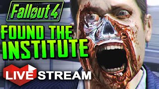 Fallout 4 Gameplay Exploration FOUND THE INSTITUTE - Live Stream