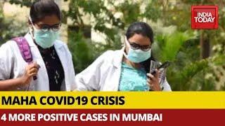 Maharashtra Covid19 Crisis: Four More Test Positive In Mumbai