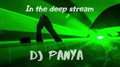 DJ Panya - In the Deep Stream