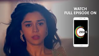 Ishq Subhan Allah - Spoiler Alert - 22 Feb 2019 - Watch Full Episode On ZEE5 - Episode 254