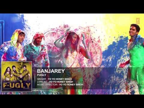 BANJAREY Fugly Full Song Yo Yo Honey Singh HD With Lyrics