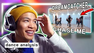 Dance Analysis: DREAMCATCHER - CHASE ME | CHOREOGRAPHY ANALYSIS/REACTION
