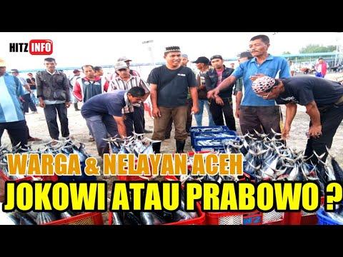 Warga Dan Nelayan Aceh Dua Periode Atau Presiden Baru | PILPRES 2019