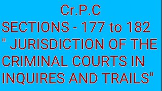 Section 177 to 182 of Cr.P.C