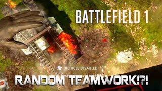 Battlefield 1 - Random teamwork!?!