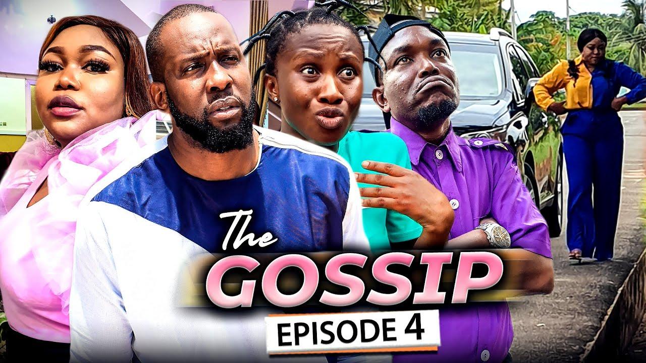 Download THE GOSSIP EPISODE 4 (New Movie) Ruth Kadiri/Ray Emodi & Sonia 2021 Latest Nigerian Nollywood Movie