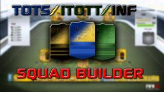 Fifa 14 - Squad Builder - ToTS/iToTT/Inf Squad! Thumbnail
