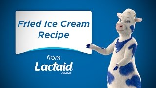 Tasty Presents: Lactose Free Fried Ice Cream Recipe | LACTAID®