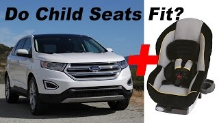 2015 Ford Edge Child Seat Review In 4k