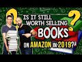 Is it still worth selling books on Amazon in 2019?