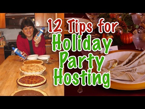 12 Tips for Holiday Party Hosting/ Thanksgiving Potluck Save on Meals, Drinks, Activities & Fun!