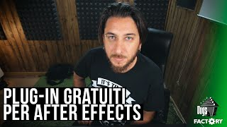 Plug-in GRATUITI per AFTER EFFECTS - Tutorial | Slim Dogs Factory