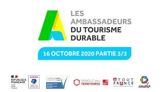 Ambassadeurs du Tourisme Durable - partie 3/3