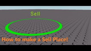 How to make a Sell Place! (Roblox Studio)