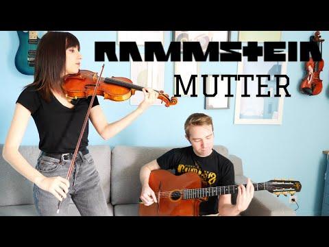 Rammstein - Mutter (Violin/Guitar Cover) - Duo Prelude