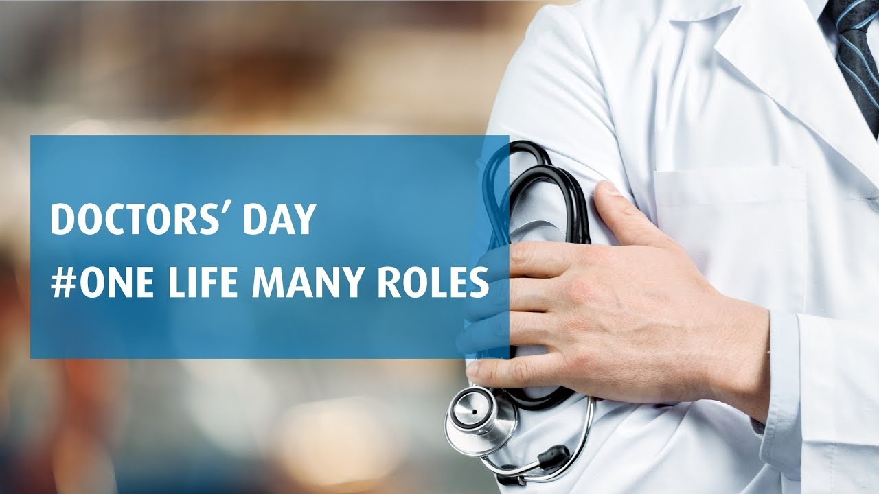The Roles Doctors Play in Our Lives | Doctors' Day Special