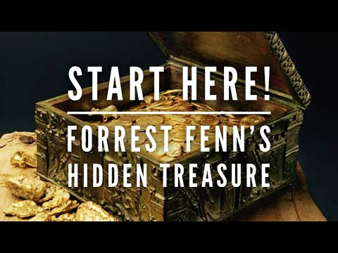 Forrest Fenn Treasure: Start Here! Introduction To The Thrill Of The Chase Hidden Treasure Hunt