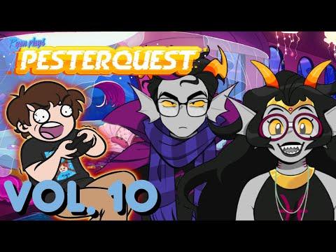 Ryan Plays Pesterquest! Volume 10