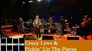 Poco Live- Crazy Love & Pickin