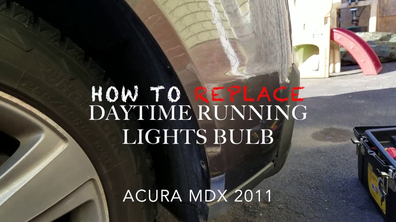 How To Replace Install Drl Daytime Running Light Bulb Acura Mdx 2011 2002 Fuse Diagram Remove Front Bumper